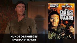 Die Hunde des Krieges (Trailer, englisch)