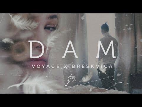 Voyage x Breskvica - Dam (Official Video) Prod. by Popov