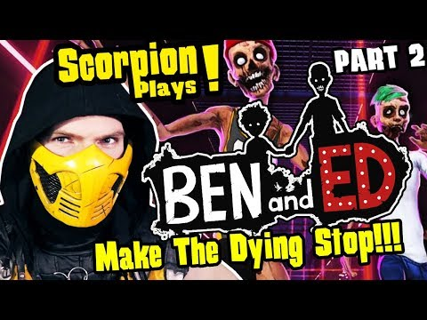scorpion-plays---ben-and-ed-part2!-rage-levels-7-8-&-9!