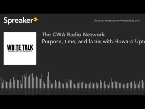 Purpose, time, and focus with Howard Upton