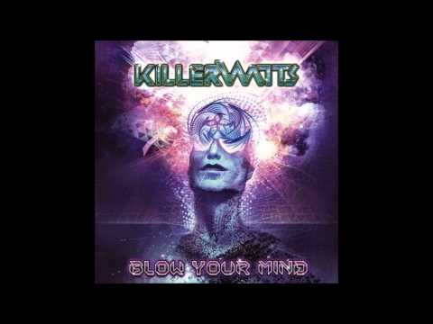 Killerwatts (Avalon & Tristan) - Blow Your Mind (Full Album) ᴴᴰ