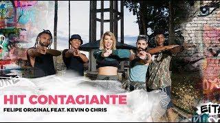 Hit Contagiante - Felipe Original feat Kevin O Chris - Coreografia | Lore Improta