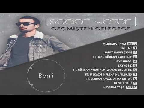 Sedat Yeter - Beni (2013) ( Official Audio)