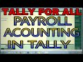 PAYROLL ACCOUNTING IN TALLY ERP9 | HOW TO CREATE PAYROLL EMPLOYEE GROUP, UNIT, ATTENDANCE TYPE