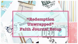 Redemption Unwrapped Journal Setup - By the Well 4 God