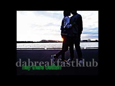 Hey There Delilah (Remix) - Dabreakfastklub + Download Link