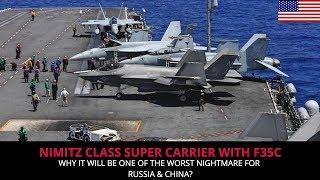 NIMITZ CLASS SUPERCARRIERS TO DEPLOY F 35Cs SOON !!