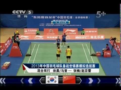 2013 World Championships China Preparation match Xu chen/Majin 【VS】Zhang nan/Zhao yun lei