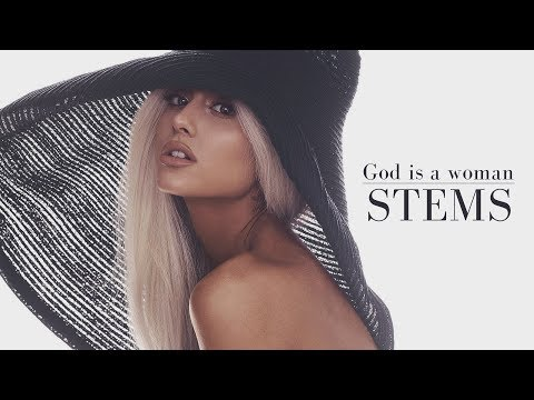 Ariana Grande - God is a woman (Stems from Jammer) | DL
