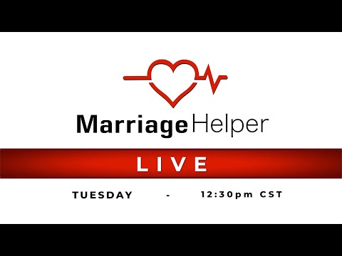 Marriage Helper Videos & Live Broadcasts - Marriage Helper