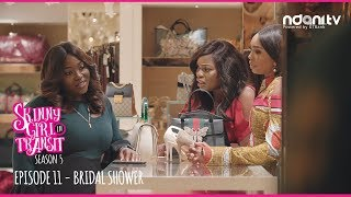 Skinny Girl in Transit S5E11: Bridal Shower