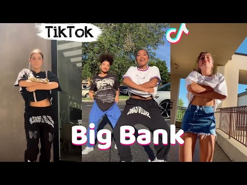 Big Bank TikTok Dance Challenge Compilation
