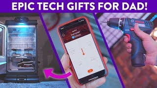Awesome Tech For Dad! (2018)