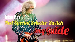 Brian May Red Special Guitar Selector Switch Song Guide
