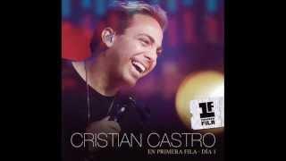 Cristian Castro - Medley Aprendí a Llorar / Ven Ft. Verónica Castro