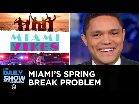 Miami's Spring Break Problem | The Daily Show