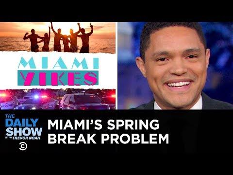 Miami's Spring Break Problem | The Daily Show