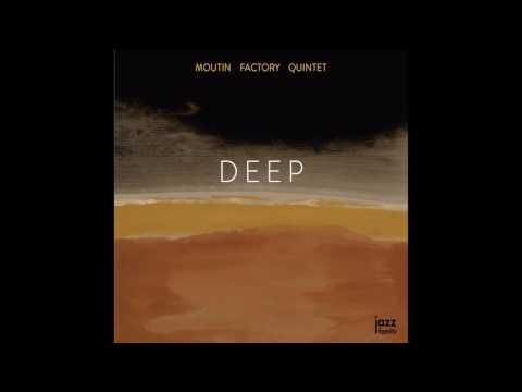 Moutin Factory Quintet - Hope Street