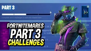 FORTNITEMARES PART 3 CHALLENGES LEAKED! HOW TO COMPLETE PART 3 CHALLENGES!
