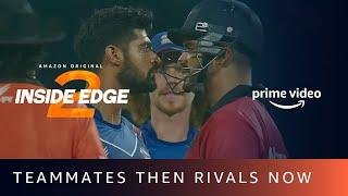 Vayu Vs. Arvind - Teammates Then Rival Now   Inside Edge Season 2   Angad Bedi, Tanuj Virwani
