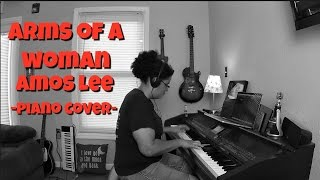 Amos Lee- Arms Of A Woman (Piano Cover by Jen Msumba)