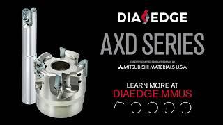 DIAEDGE AXD Series
