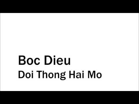 Boc Dieu - Doi Thong Hai Mo