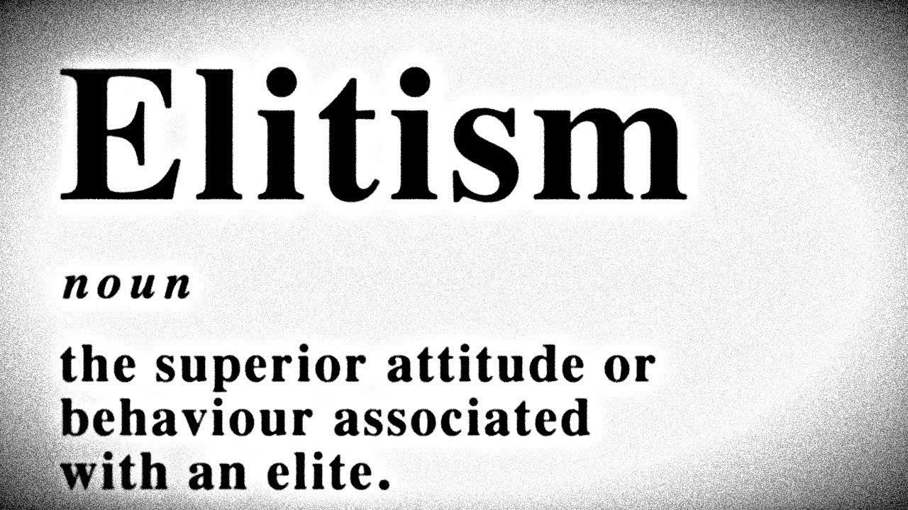 Image result for elitism