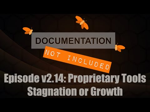 Episode v2.14: Proprietary Tools: Stagnation or Growth