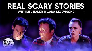 Real Scary Stories w/ Bill Hader and Cara Delevingne