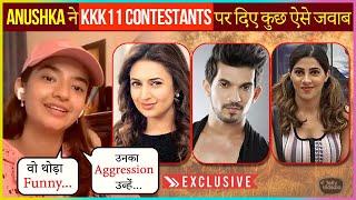 Anushka Sen REACTS On Contestants Participating In KKK11 From Divyanka,Rahul Nikki \u0026 Others