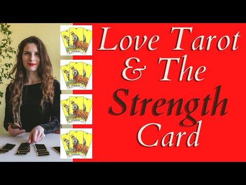 Love Tarot and The Strength Card ❤ Fiery & Exciting Love!