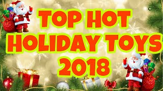 Top Christmas Toys 2018 | Hot Holiday Toys Playlist Launch