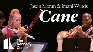 Jason Moran & Imani Winds - Cane | LIVE at The Kennedy Center