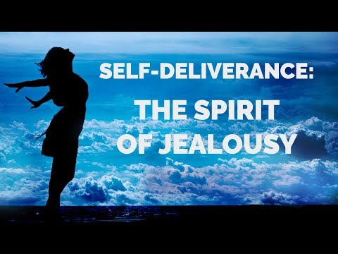 Deliverance from the Spirit of Jealousy | Self-Deliverance Prayers