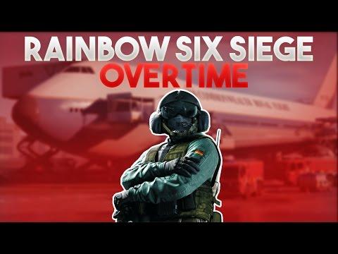 OVERTIME - RAINBOW SIX SIEGE