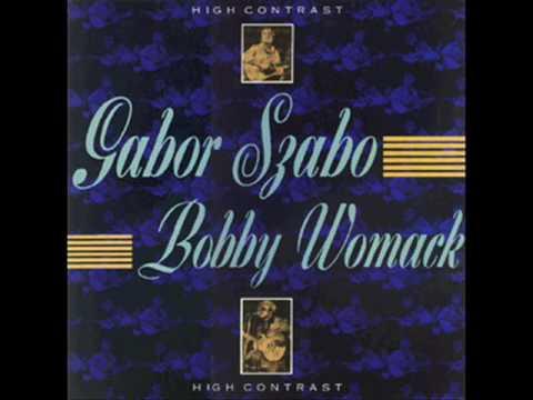 GABOR SZABO & BOBBY WOMACK Breezin'.wmv