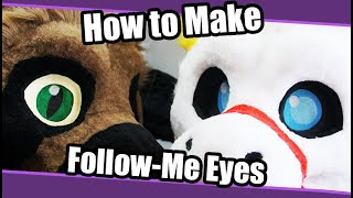 //Tutorial #87// Follow Me Eyes For Fursuit & Cosplay + PDF Template
