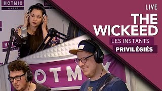 The Wickeed - From The Top - Interview Hotmixradio