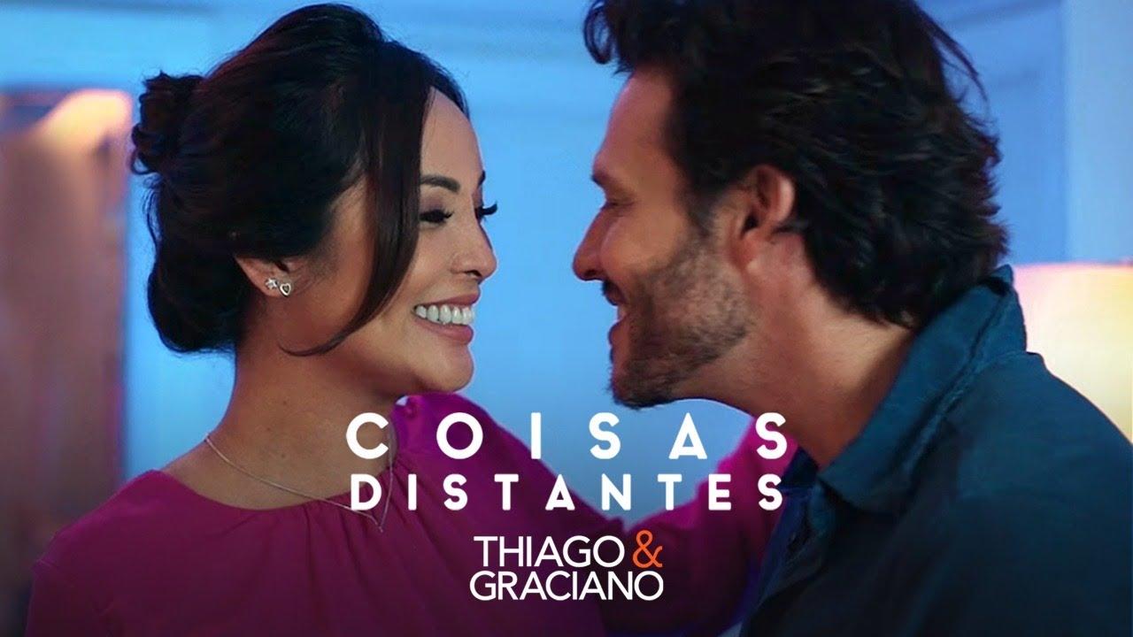 Thiago e Graciano - Coisas Distantes (Clipe Oficial)