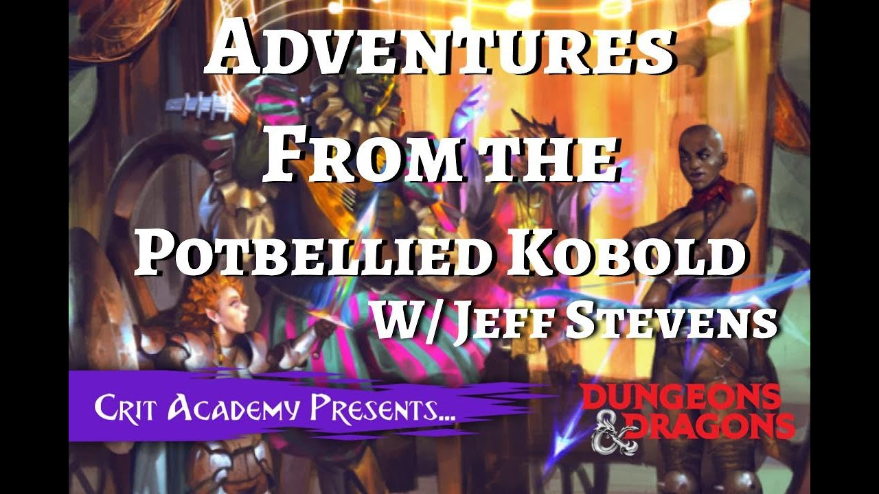 Adventures from the Potbellied Kobold