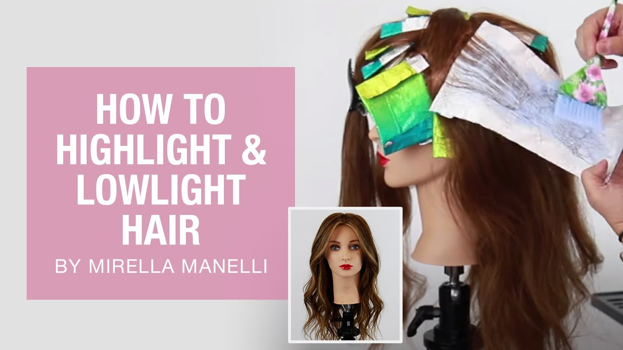 How To Highlight and Lowlight Hair by Mirella Manelli | Kenra Professional