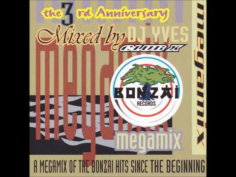 BONZAI Megamix (the 3rd anniversary) mixed by Dj Yves