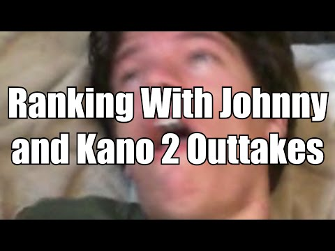 Ranking With Johnny and Kano 2 Outtakes