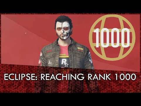 Eclipse: Reaching Rank 1000 in GTA Online [Rockstar Editor]