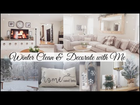 WINTER CLEAN + DECORATE WITH ME 2021 | Cozy Modern Farmhouse | Cleaning Decorating Ideas