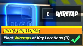 Plant WIRETAPS at different key locations (WORKING) - Fortnite