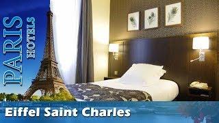 Eiffel Saint Charles - Paris Hotels, France