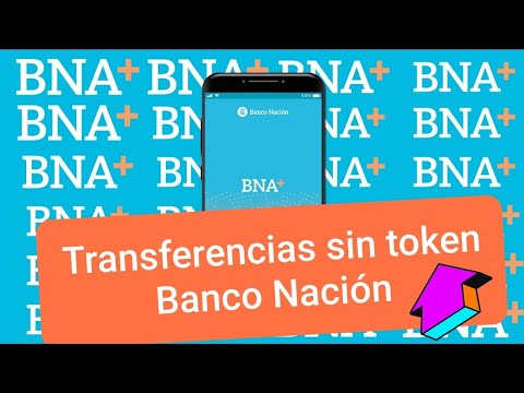 Transferencias sin token Banco Nación Nueva Aplicación 2021 Paso a paso