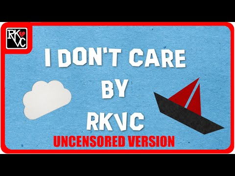 """""""I Don't Care"""" (Uncensored) by RKVC Official Lyric Video 😎  - Origami Story"""